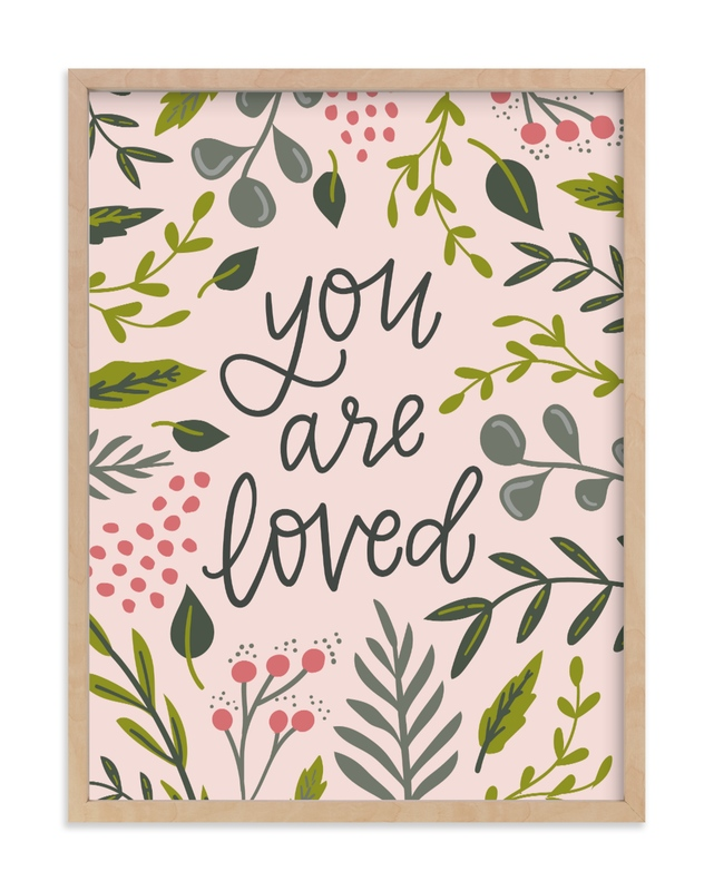 You Are Loved - Floral - Natural Raw Wood Frame